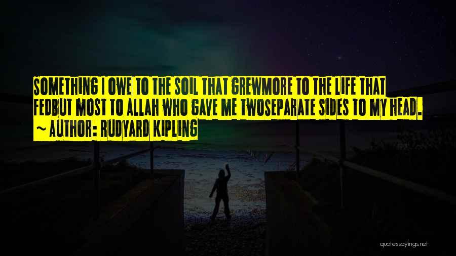 Allah Quotes By Rudyard Kipling