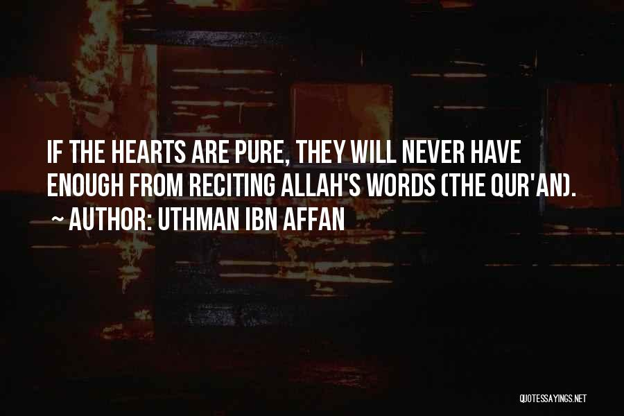 Allah Quotes By Uthman Ibn Affan