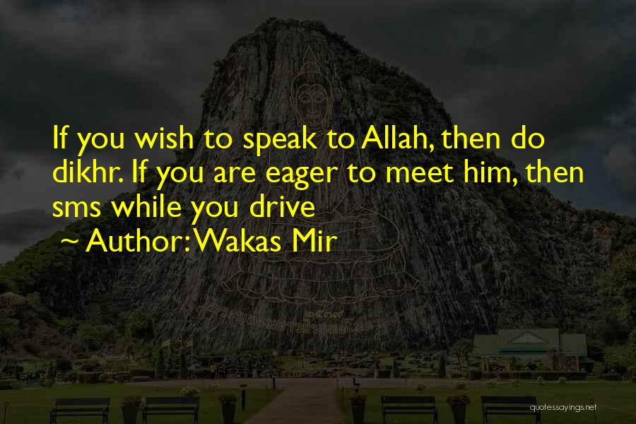 Allah Quotes By Wakas Mir