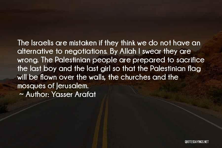 Allah Quotes By Yasser Arafat