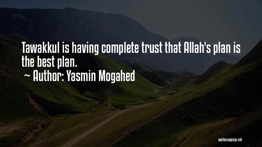 Allah Tawakkul Quotes By Yasmin Mogahed