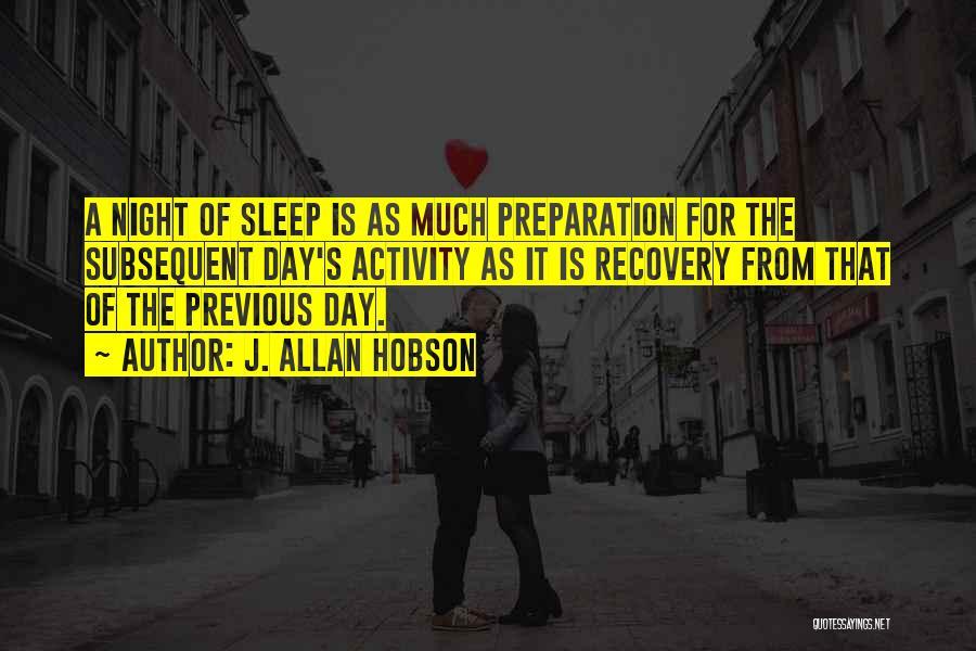 Allan Hobson Quotes By J. Allan Hobson