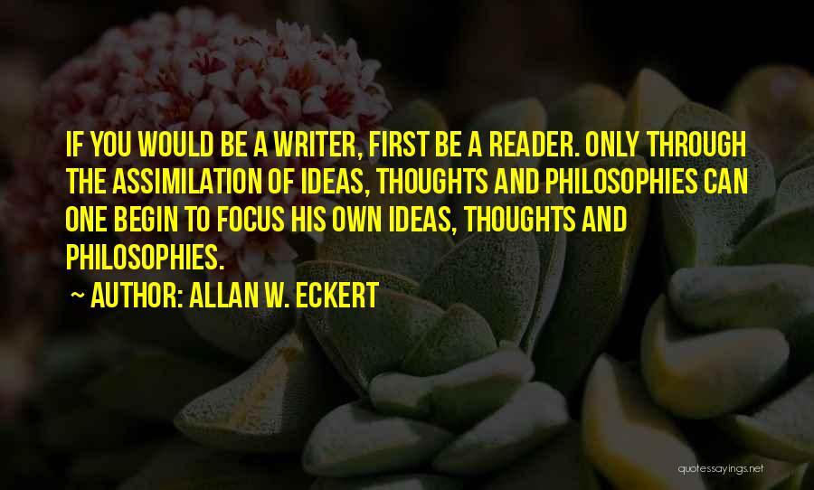 Allan W. Eckert Quotes 246837