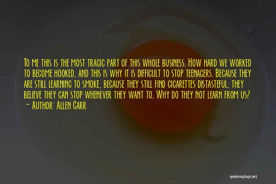 Allen Carr Quotes 1138925