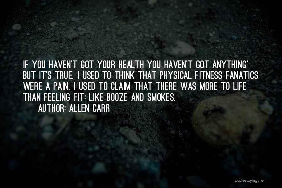 Allen Carr Quotes 1436550