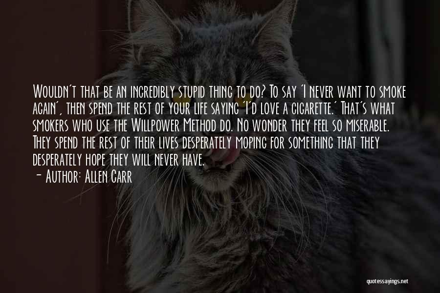 Allen Carr Quotes 1575490