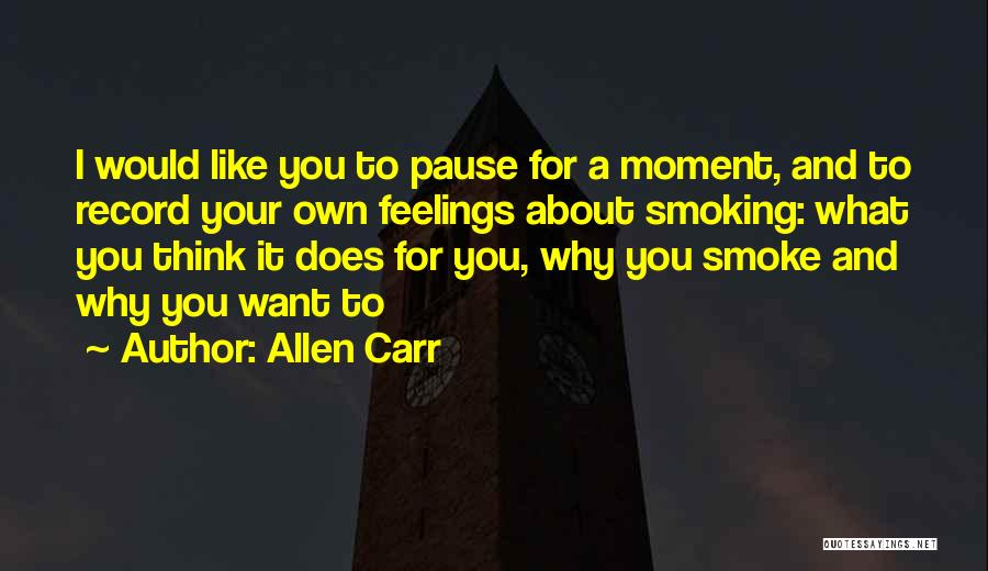 Allen Carr Quotes 2249773