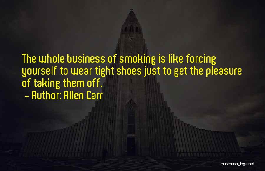 Allen Carr Quotes 488997