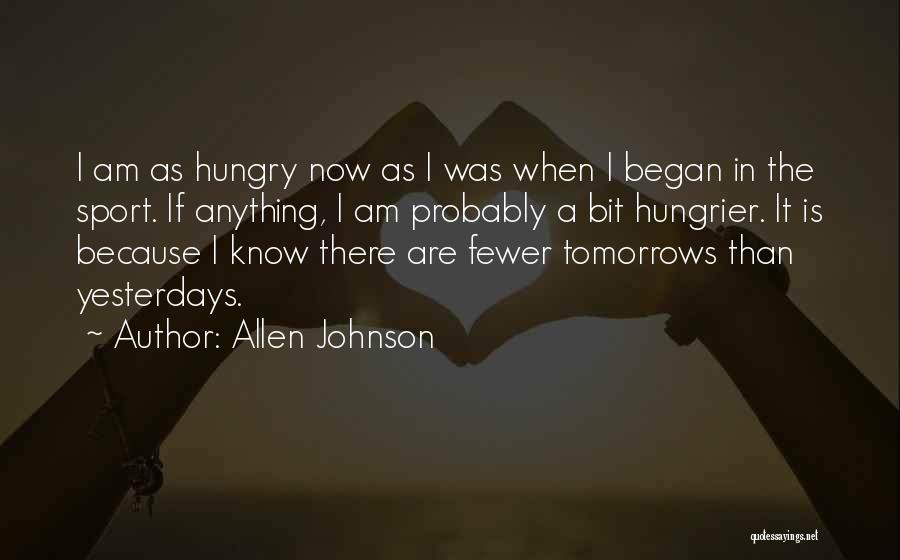 Allen Johnson Quotes 108822