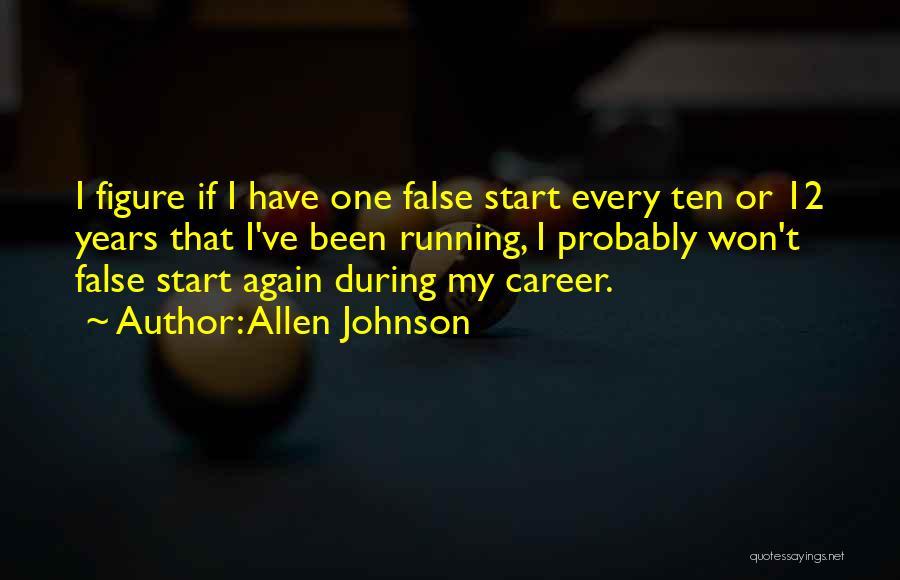 Allen Johnson Quotes 1774141