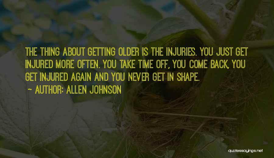 Allen Johnson Quotes 1937789