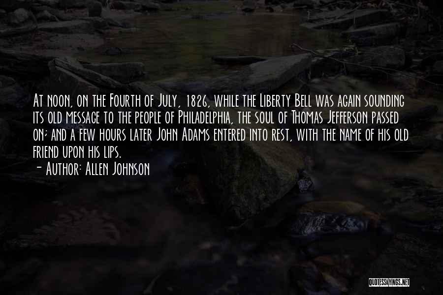 Allen Johnson Quotes 2249658