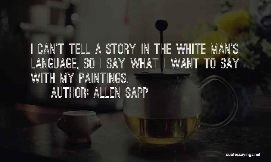 Allen Sapp Quotes 1045249
