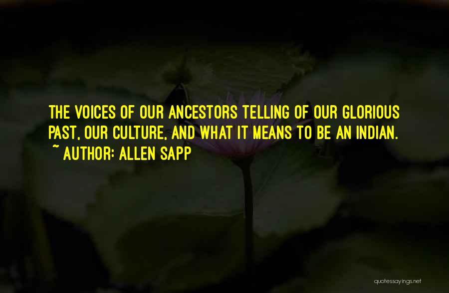 Allen Sapp Quotes 304630