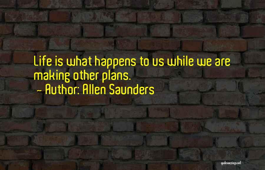 Allen Saunders Quotes 109685
