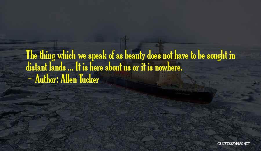 Allen Tucker Quotes 2000587