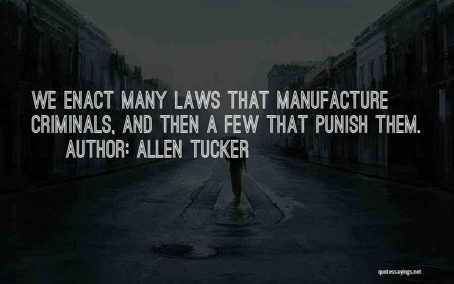 Allen Tucker Quotes 489070