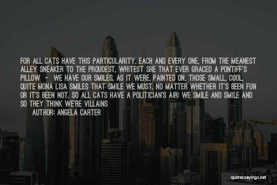 Alley Cat Quotes By Angela Carter