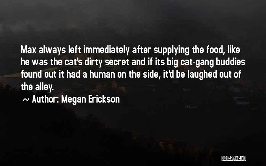 Alley Cat Quotes By Megan Erickson