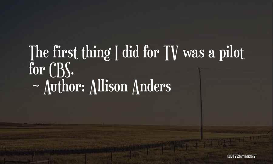 Allison Anders Quotes 1134888