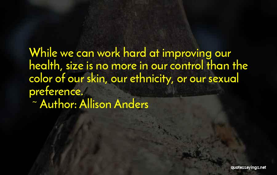 Allison Anders Quotes 1224961