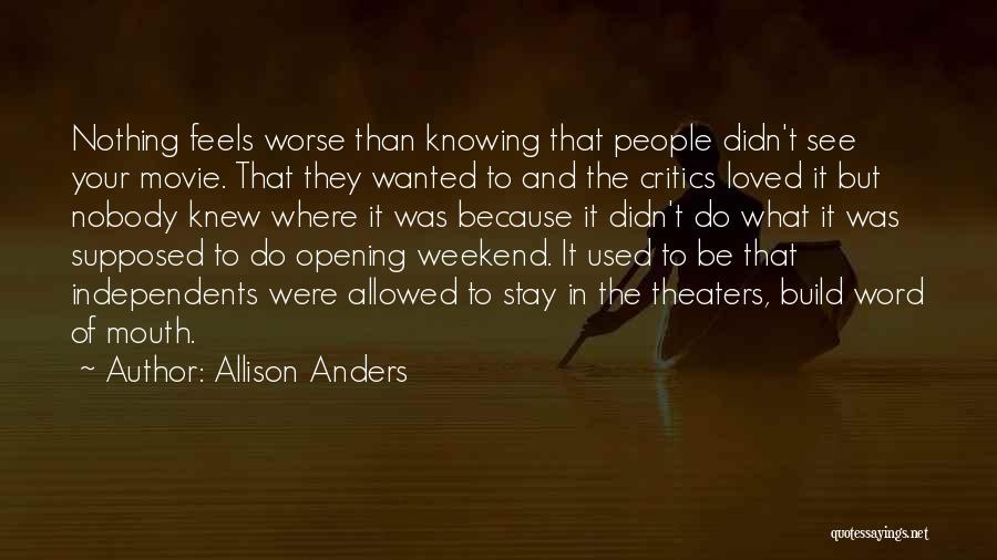 Allison Anders Quotes 1416446