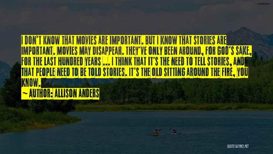 Allison Anders Quotes 1541867