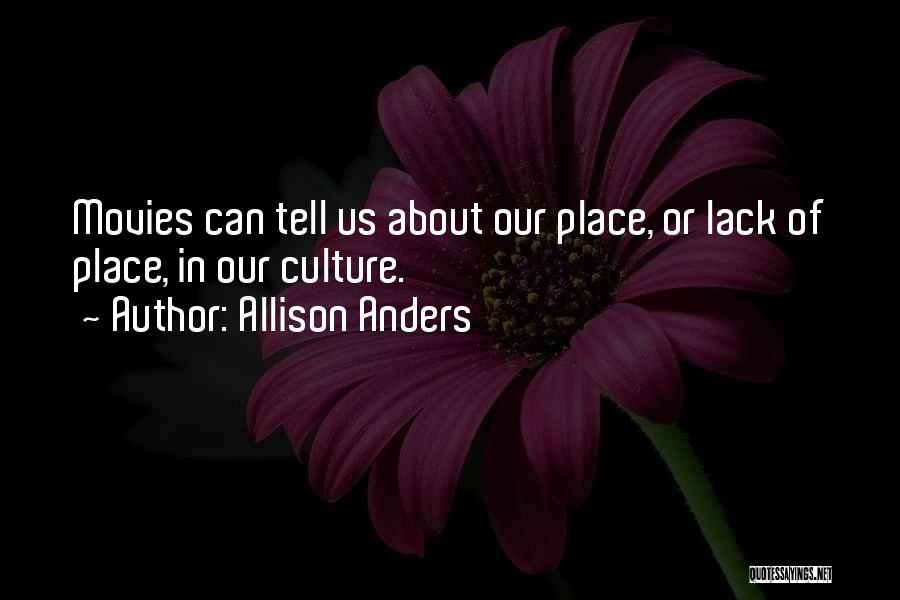 Allison Anders Quotes 161644