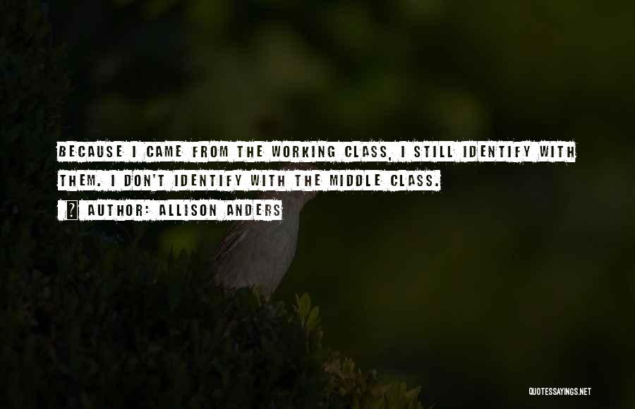 Allison Anders Quotes 170640