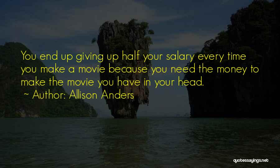 Allison Anders Quotes 1773319