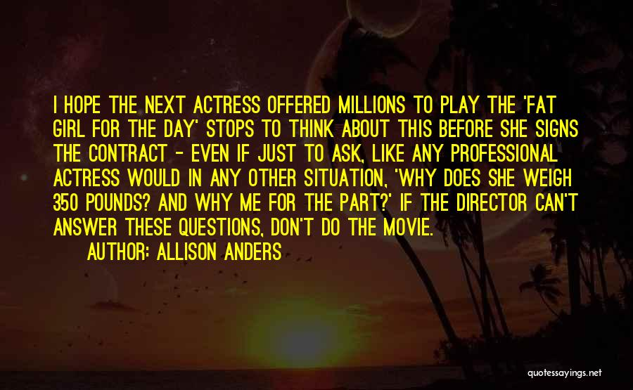 Allison Anders Quotes 1957757