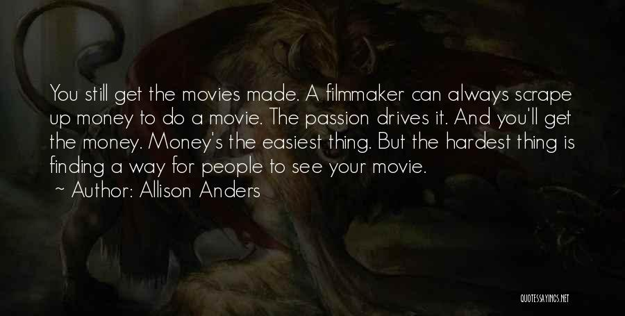 Allison Anders Quotes 2074616