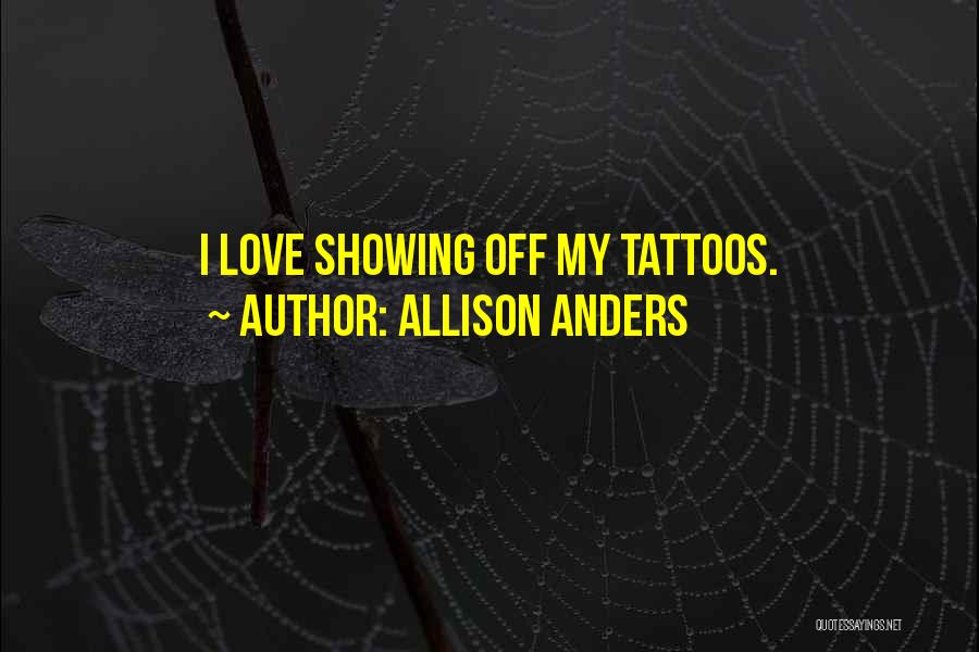 Allison Anders Quotes 2076951