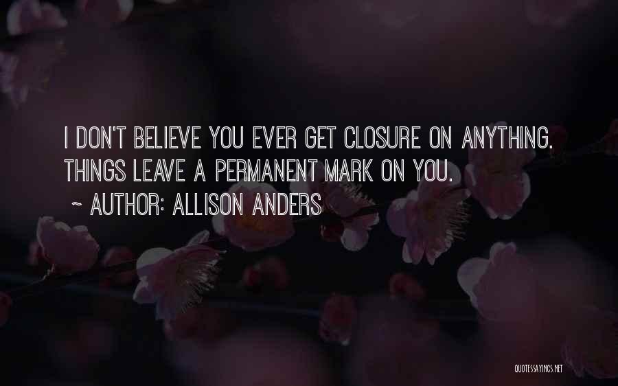 Allison Anders Quotes 2082062