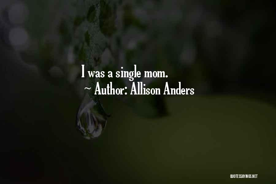 Allison Anders Quotes 2083632