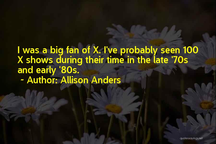 Allison Anders Quotes 415699