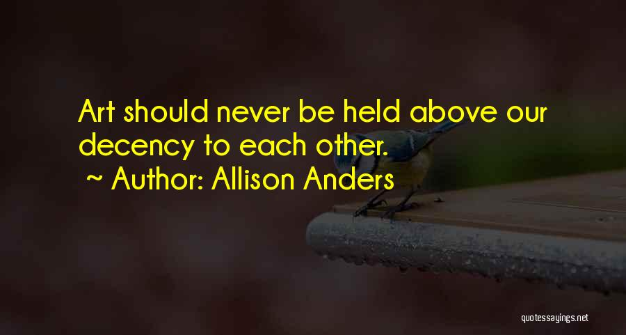 Allison Anders Quotes 512639