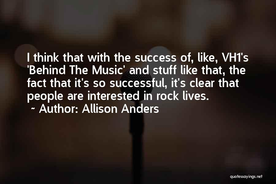 Allison Anders Quotes 579570
