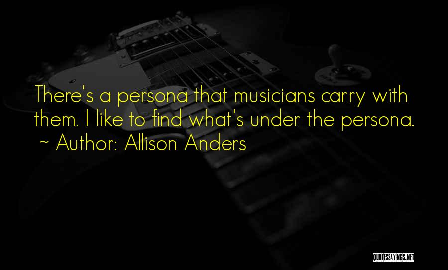 Allison Anders Quotes 948111