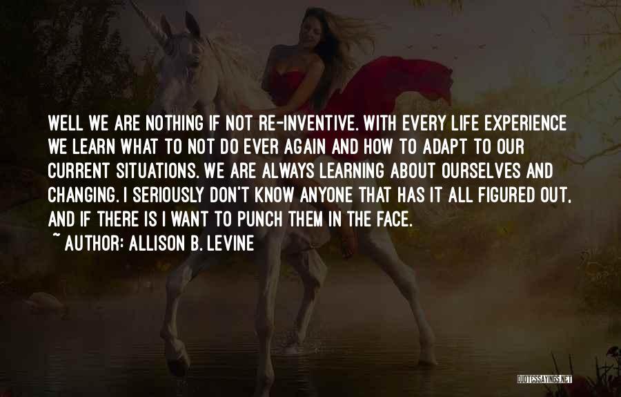 Allison B. Levine Quotes 1033283