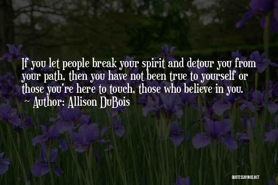 Allison DuBois Quotes 2236649