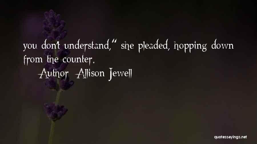 Allison Jewell Quotes 1437520