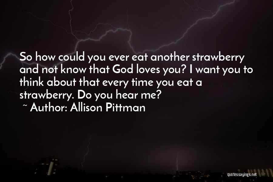 Allison Pittman Quotes 1166501
