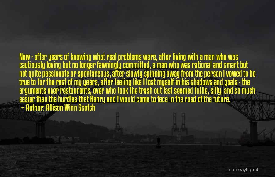 Allison Winn Scotch Quotes 1005518