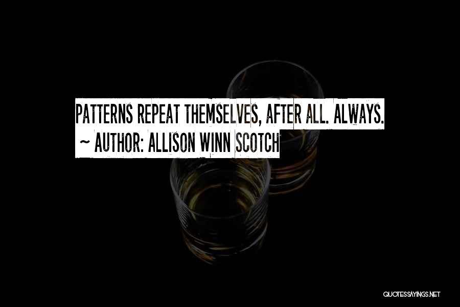 Allison Winn Scotch Quotes 1147535