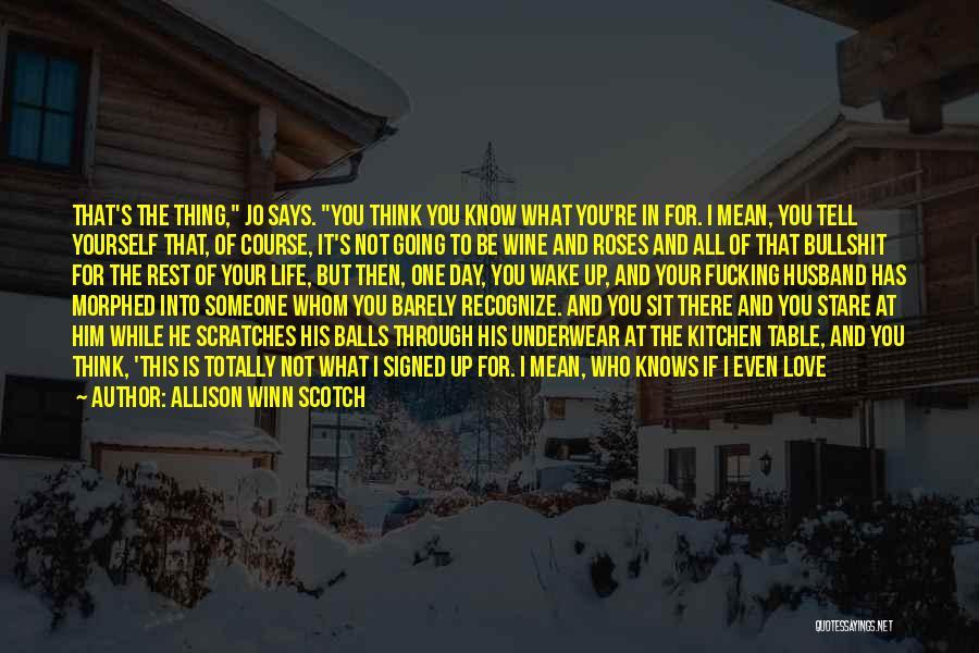 Allison Winn Scotch Quotes 117460