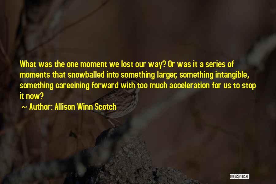 Allison Winn Scotch Quotes 1397894