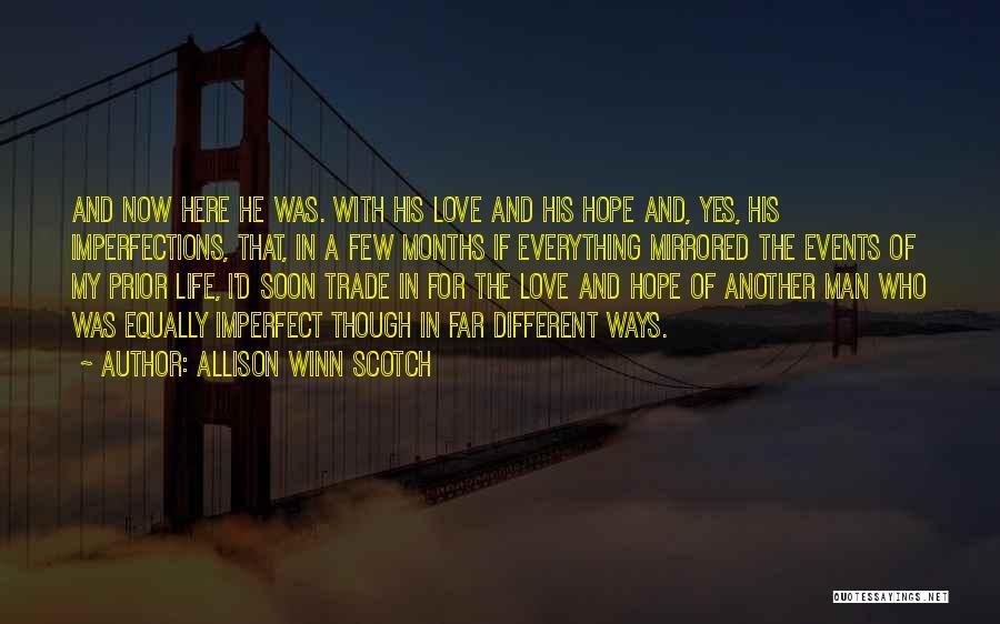 Allison Winn Scotch Quotes 1667638
