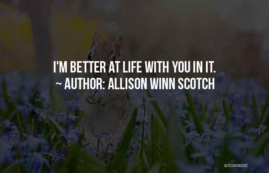 Allison Winn Scotch Quotes 1865957