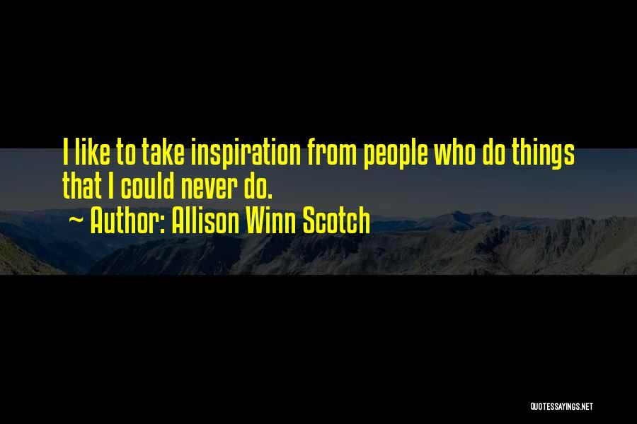 Allison Winn Scotch Quotes 311342